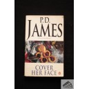 James P.D. Cover her face
